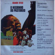 Negrinho Do Pastoreio Lp Trilha Do Filme-grande Otelo-1973