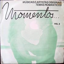 Lp Vinil - Momentos - Vol.4 - 1979