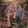 Adriano & Adenir - Natureza - 1984
