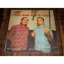 Lp Pedro Bento E Zé Da Estrada Interpretam 12 Sucessos