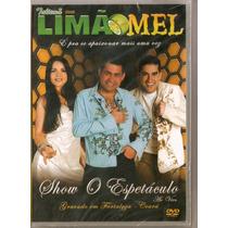 Dvd Limão Com Mel - Show Espetáculo - Ao Vivo - Novo***