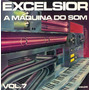 Excelsior Maquina Do Som Vol.07 Lp Coletânea Internacional