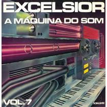 Excelsior Maquina Do Som Vol.07 Lp Coletânea Internacional