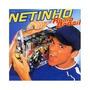 Cd Netinho - Radio Brasil