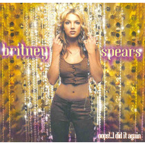 Cd Britney Spears - Oops!...i Did It Again