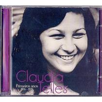 Cd Claudia Telles - Primeiros Anos 1976~1979 - Autografado
