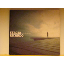 Cd - Sergio Ricardo - Ponto De Partida (digipack)