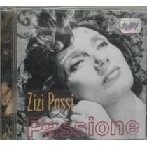 Cd : Zizi Possi - Passione - Frete Gratis