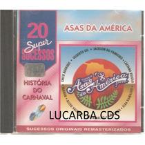 Cd - Asas Da America - 20 Super Sucessos - Elba - Fagner