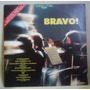 Lp Bravo! 1975 Somlivre Rachmaninoff Beethoven Chopin Brahms