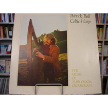 Vinil / Lp - Patrick Ball - Celtic Harp - 1982