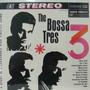 Bossa Tres Lp Importado The Bossa Tres 1963