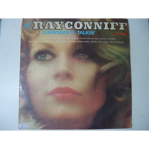 Disco De Vinil Lp Ray Conniff Everybody´s Talkin´lindooooooo