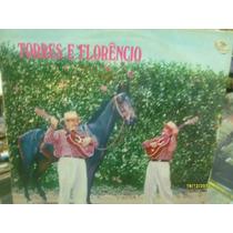 Vinil Lp Chantecler. Torres E Florencio. Cavalo Zaino.