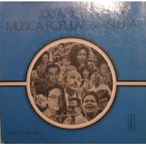 100 Anos De Música Popular Brasileira - Volume 3 - 1975