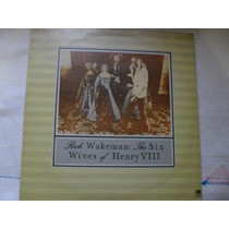 Lp-rick Wakeman The Six Wives Of Henry 1987