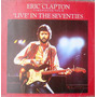 Eric Clapton Lp Timepieces Vol.2-live In The Seventies 1987