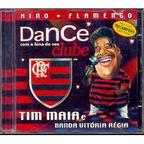 Cd Tim Maia E Banda Vitória Régia - Hino Flamengo - 1997