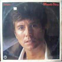 Lp Vinil - Manolo Otero - Siempre - 1986