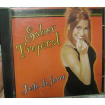 Cd Sabor Tropical / Jeito De Forró - Frete Gratis