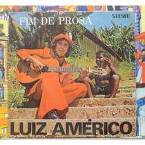 Luiz Américo Fim De Prosa - Compacto Vinil Chantecler 1974