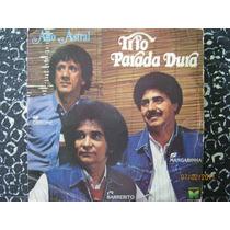 Trio Parada Dura Lp Alto Astral 1983