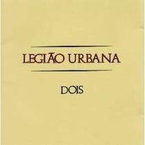 Cd - Legião Urbana - Dois - Remasterizado/ Lacrado