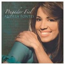 Andrea Fontes - Pregador Fiel - Cd - Mk Music