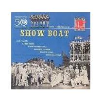Cd Show Boat - 1946 Broadway Revival Cast