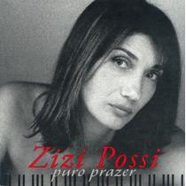 Cd Zizi Possi - Puro Prazer Frete Gratis