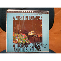 Lp Sonny Johnson & Sunglows A Night In Paradise R$ 45,00
