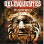 Cd Delinquentes - Indiocídio (banda Hardcore Do Pará) Novo