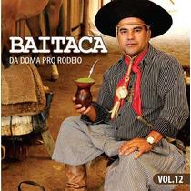 Baitaca - Da Doma Pro Rodeio!!!!!