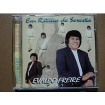 Cd Evaldo Freire Em Ritmo De Seresta