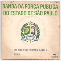 Banda Da Força Pública Sp-compacto-lp-vinil-hino Tenentes-pm