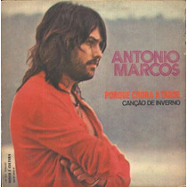 Antonio Marcos Compacto De Vinil Porque Chora A Tarde-1974