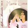 Cd Mara Lima - Melhores Momentos 2 / Playback Incluso.