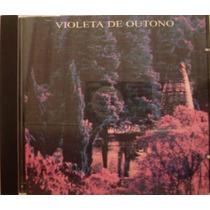 Cd - Violeta De Outono - Psicodélico - Rock Brasil