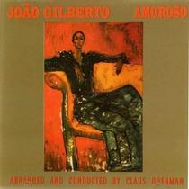 Cd Amoroso João Gilberto - Novo Lacrado Original