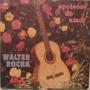 Walter Rocha - Apoteose Do Amor - Cbs-04128 - 1968