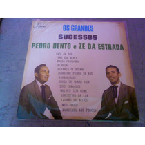 Lp Os Grandes Sucessos De Pedro Bento E Zé Da Estrada 1972