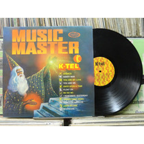 Music Master Vários Artistas - Lp K-tel 1977 Estéreo