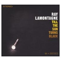 Cd Ray Lamontagne Till The Sun Turns Black =import= Novo