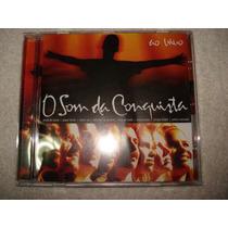 Cd O Som Da Conquista Ao Vivo Original Novo