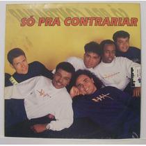 Lp Só Pra Contrariar - Que Se Chama Amor - Rca - 1993