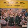 Tonico & Tinoco - Na Beira Da Tuia - 1968