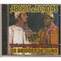 Cd Vavá Machado & Marcolino- Os Bridões De Ouro- Novo***