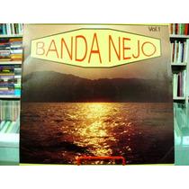 Vinil / Lp - Banda Nejo - Volume 1