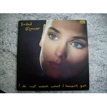 Lp Vinil Sinead O´connor - I Do Not Want What I Haven´t Got.