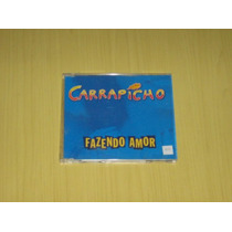 Carrapicho - Fazendo Amor - Single - Cd